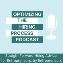 Optimizing The Hiring Process Podcast